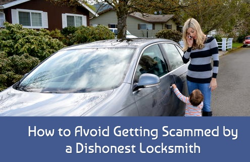 How to Avoid Getting Scammed by a Dishonest Locksmith